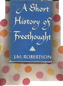Hardcover A short history of freethought,: Ancient and modern Book