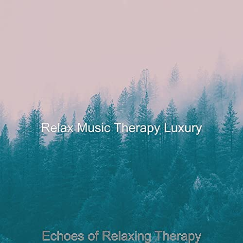 Relax Music Therapy Luxury