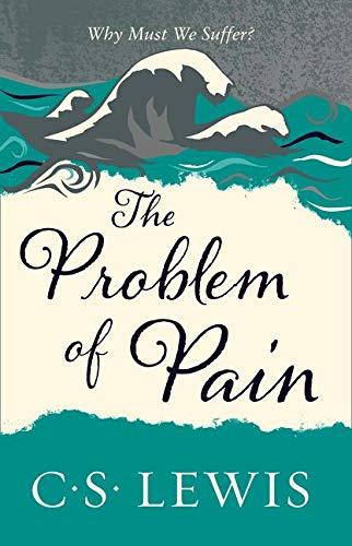 Problem of Pain (C. Lewis Signature Classic) (C. S. Lewis Signature Classic)
