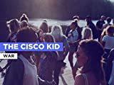 The Cisco Kid al estilo de War