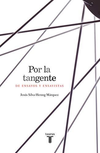 Por la tangente: De ensayos y ensayistas