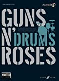 Guns N' Roses Authentic Drums Playalong: (Drums) (Authentic Playalong) - Guns n' Roses