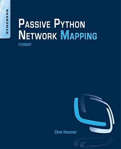 Python Passive Network Mapping: P2NMAP (English Edition)