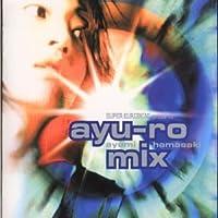 Super Eurobeat Presents: Ayu-Ro Mix by Ayumi Hamasaki (2000-02-16)