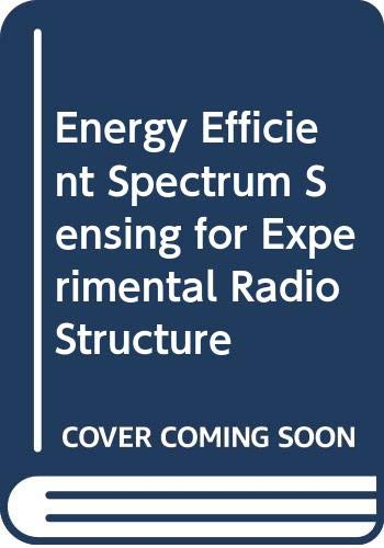 Energy Efficient Spectrum Sensing for Experimental Radio Structure