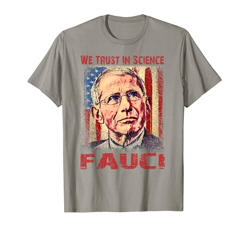 Vintage USA Flag, We Trust In Science Dr Fauci Support Team T-Shirt