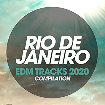Rio De Janeiro EDM Trax Compilation