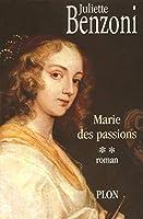 Marie des passions t.2