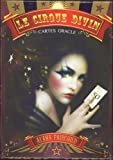 Le cirque divin - Avec 44 cartes oracles