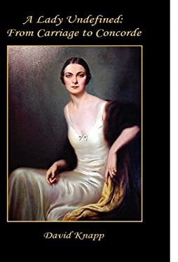 A Lady Undefined: From Carriage to Concorde