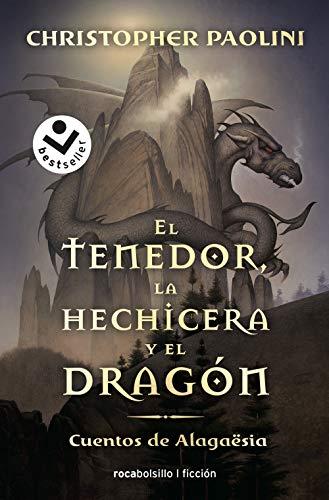 El tenedor, la hechicera y el dragón: Cuentos de Alagaësia