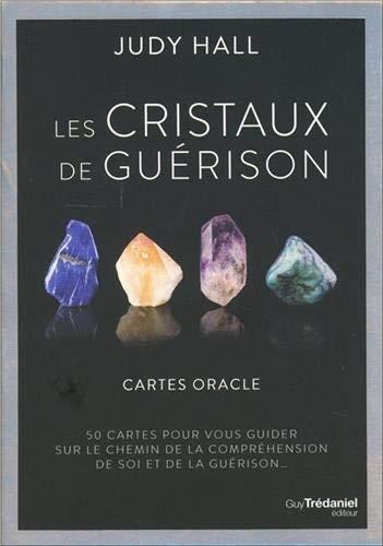 Les cristaux de guérison