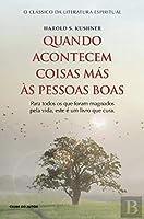 Quando Acontecem Coisas Más Às Pessoas Boas (Portuguese Edition)