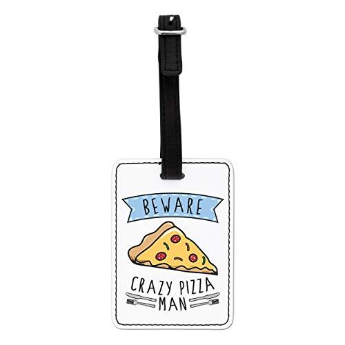 Gift Base Beware Crazy Pizza Man Visual Luggage Tag with Black Strap