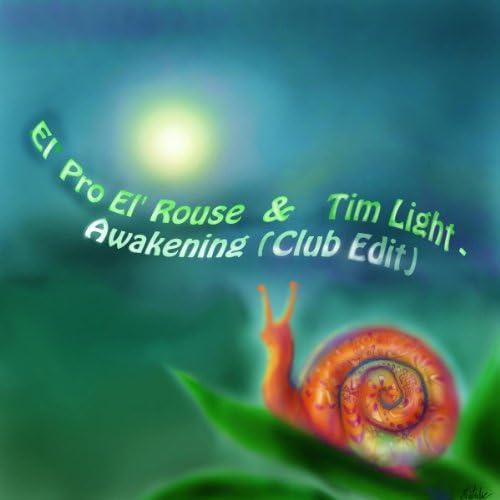 El'Pro El'Rouse & Tim Light