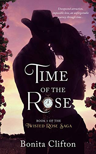 Time of the Rose (Twisted Rose Saga Book 1) (English Edition)