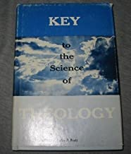 Key to the science of theology: Designed as an introduction to the first principles of spiritual philosophy; religion; law and government; as ... of universal peace, truth and knowledge