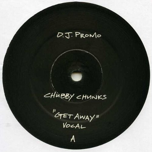 Get Away - Chubby Chunks 2X12