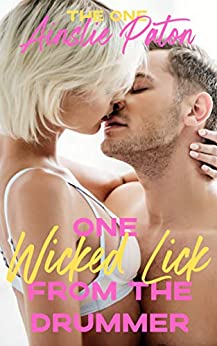 One Wicked Lick from the Drummer (The One Book 3) by [Ainslie Paton, Belinda Holmes]