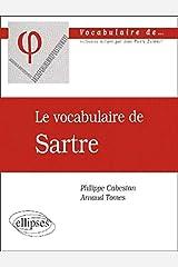 Le vocabulaire de Sartre Broché