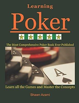 Learning Poker: (Beginner, Intermediate, and Advanced)