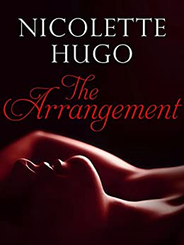 The Arrangement: Unchained Vice Book 1 by [Nicolette Hugo]