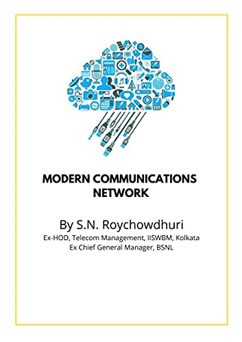 Modern Communications Network: eBook for ELectronic Communications Engineers (English Edition)