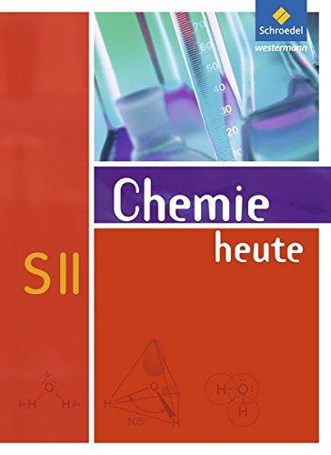 Chemie heute SII - Allgemeine Ausgabe 2009: Schülerband SII