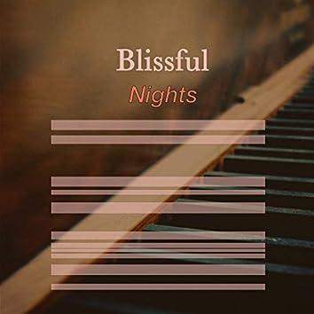 # Blissful Nights