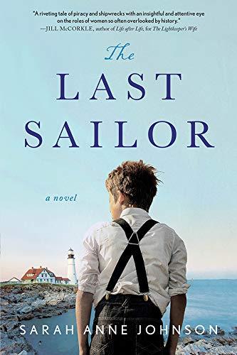 The Last Sailor: A Novel by [Sarah Anne Johnson]