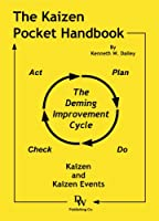 The Kaizen Pocket Handbook: Kaizen and Kaizen Events