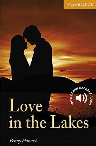 Love in the Lakes. Level 4 Intermediate. B1. Cambridge English Readers.