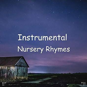 """!!"""" Instrumental Nursery Rhymes """"!!"""