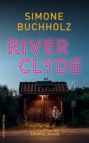 River Clyde: Kriminalroman (suhrkamp taschenbuch)