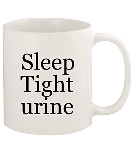 Sleep Tight urine - 11oz Ceramic White Coffee Mug Cup, White