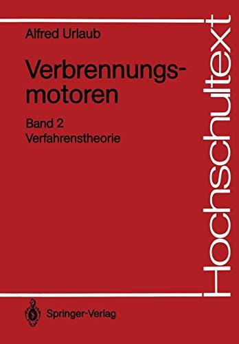 Verbrennungsmotoren: Band 2: Verfahrenstheorie (Hochschultext) (German Edition)