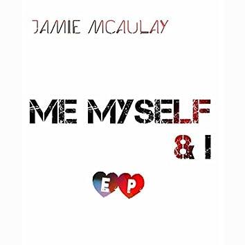 Me Myself & I EP