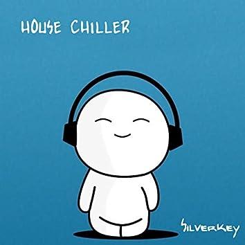 House Chiller