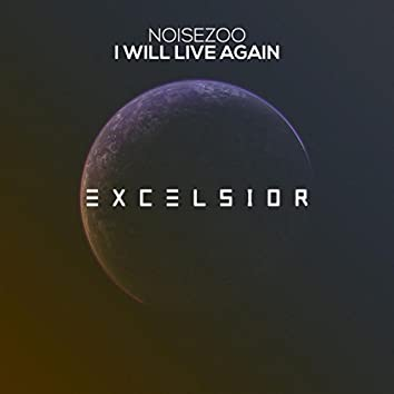 I Will Live Again
