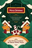 Your Christmas Count Planner: Personal Organizers and Time Management | Undated Calendar year , Planning and Recording Organizer Your Holidays with ... Christmas Menu Plan and Essentials Checklist