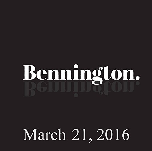 Bennington, March 21, 2016 audiobook cover art