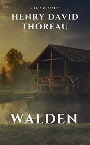 Walden by henry david thoreau (English Edition)