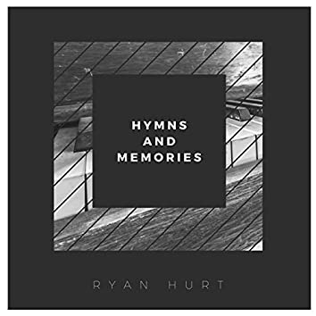 Hymns and Memories