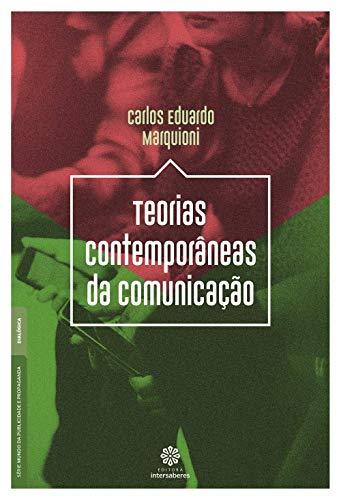 Teorias contemporâneas da comunicação