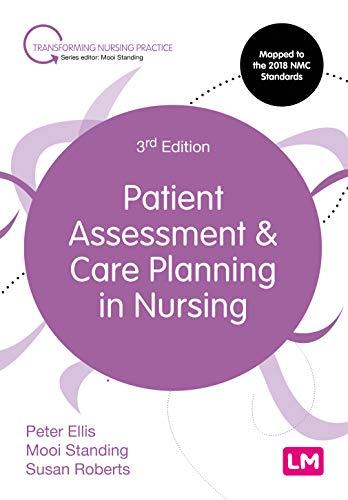 Patient Assessment and Care Planning in Nursing (Transforming Nursing Practice Series)