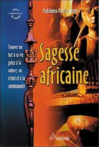 Sabedoria Africana - Encontrando um Objetivo