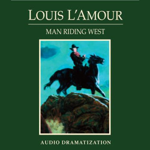 Man Riding West (Dramatized) cover art