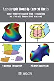 Anisotropic Doubly-Curved Shells: Higher-Order Strong and Weak Formulations for Arbitrarily Shaped Shell Structures