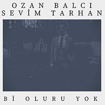 Bi Oluru Yok (feat. Sevim Tarhan)