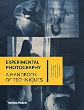 Best experimental photography a handbook of techniques Reviews